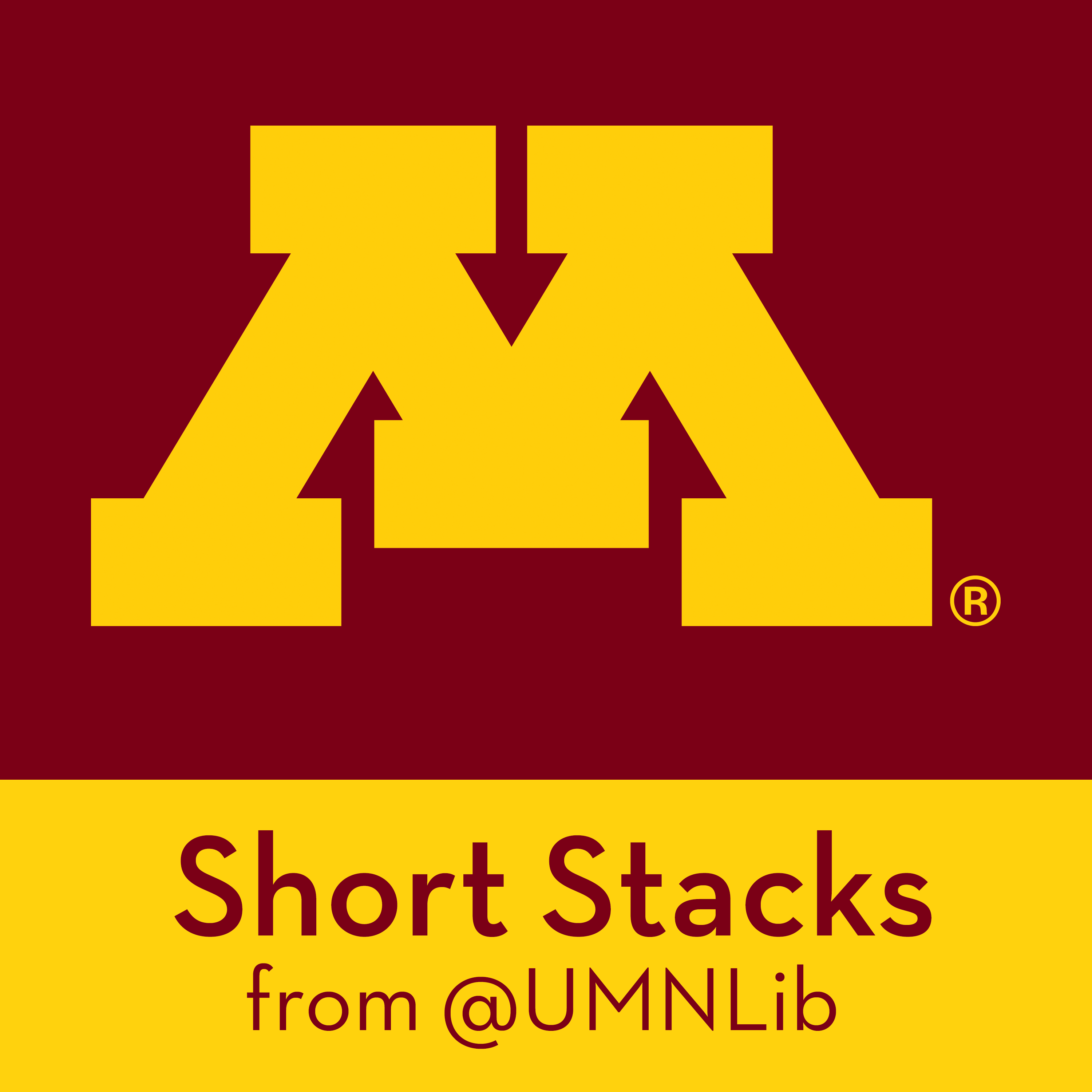Short Stacks from the University of Minnesota Libraries
