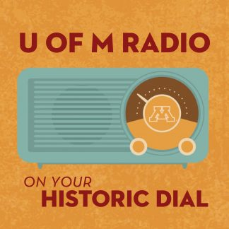 U of M Radio On Your Historic Dial with retro radio icon