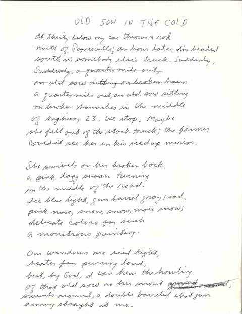 """An early draft of Bill Holm's poem """"Old Sow on the Road,"""" here titled """"Old Sow in the Cold."""" The poem appeared in Holm's 1990 collection of poetry The Dead Get By With Everything and in Jim Lenfestey's 2010 anthology Low Down and Coming On."""