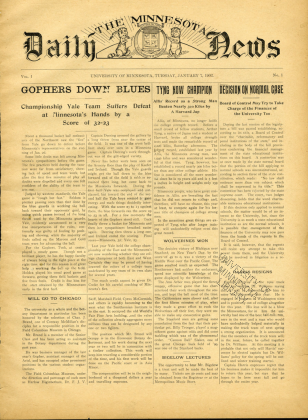 Minnesota Daily News, 1902, newspaper started by a student group who felt the Daily was not fulfilling the information needs of the campus; after a few months, it was combined with the Daily.