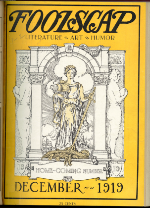 """Foolscap, 1919-1920, a magazine of """"literature, art, and humor"""" whose articles often caused tension with University administration, most notably an essay in the December 1919 issue questioning the administration's commitment to free speech and academic freedom"""