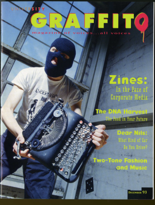 """University Graffito, 1993-1994, """"a magazine of voices…all voices"""" and an """"alternative to The Daily, offering pieces on broad issues and questions"""""""