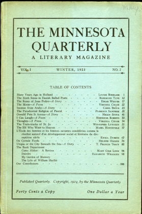 Minnesota Quarterly, 1921-1950, literary magazine published by students with editorial assistance from faculty members