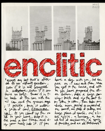 """Enclitic, 1977-1979, literary magazine """"published from a practical desire to provide a new publication space for the work of younger writers"""""""