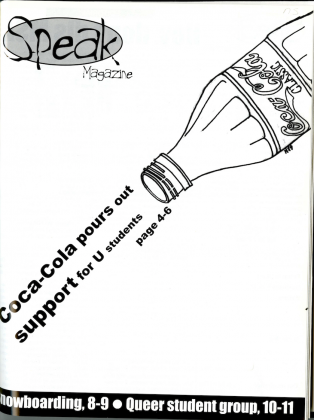 Speak , 1997-1998, magazine with an emphasis on publishing positive stories about student campus life