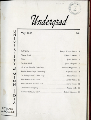 """Undergrad, 1947, a literary magazine sponsored by English Department Advanced Writing Staff with the """"intention to improve work in college composition"""""""
