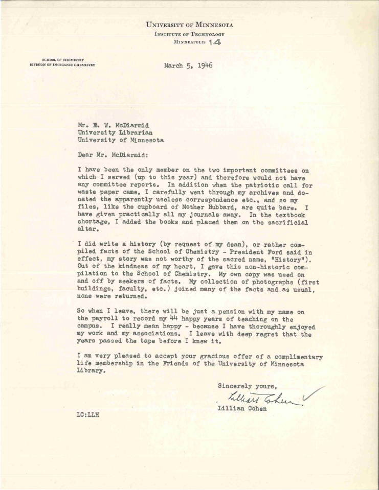 Letter from Chemistry faculty Lillian Cohen as to why she does not have anything to send to the University Archives upon her retirement in 1946. Cohen notes her papers were recycled as part of the war effort and her collection of photographs lent out and never returned.
