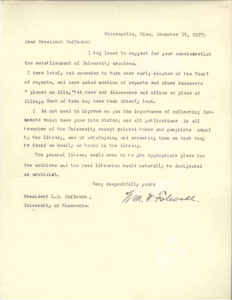 President Folwell's letter to current President Coffman requesting the establishment of a university archives, December 31, 1927.