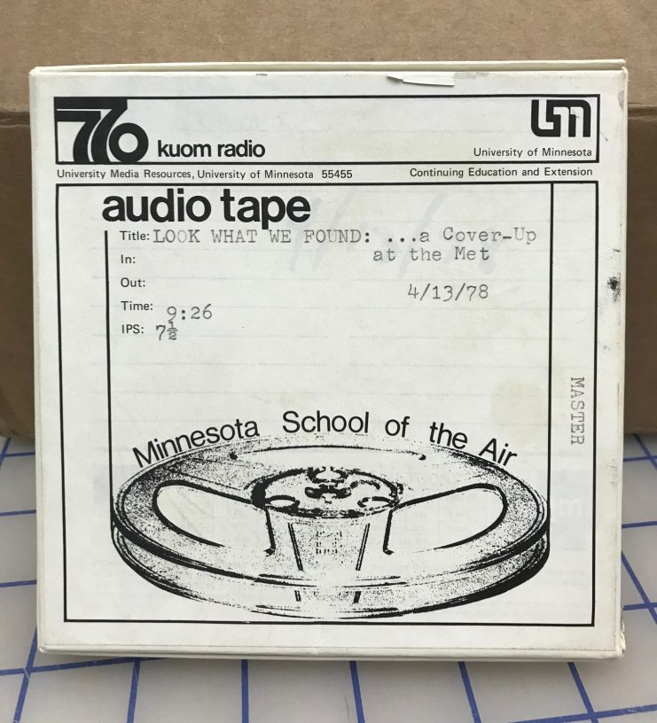 "Audio reel box for ""Look What We Found... A Cover-up at the Met,"" April 13, 1978."