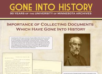 "Digital panel from the exhibit ""Gone Into History: 90 Years of the University of Minnesota Archives"" displayed in the Elmer L. Andersen Library, January 19 through April 27, 2018."