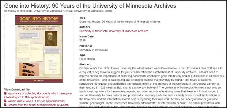 """Digital version of the exhibit """"Gone Into History: 90 Years of the University of Minnesota Archives"""" displayed in the Elmer L. Andersen Library, January 19 through April 27, 2018."""