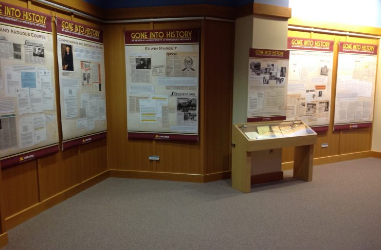 """Exhibit """"Gone Into History: 90 Years of the University of Minnesota Archives"""" displayed in the Elmer L. Andersen Library, January 19 through April 27, 2018."""