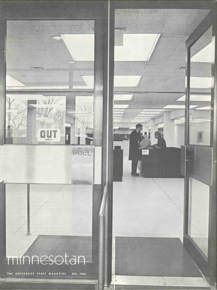 Wilson Library was featured on the cover of the December 1968 issue of Minnesotan, a magazine for University staff and faculty. The issue included articles about library facilities on the Morris and Duluth campuses as well as the recently opened library on the West Bank.