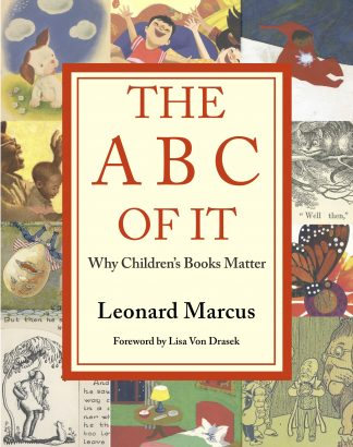 Cover of the the Book The ABC of It: Title framed in red with squares of children's book illustrations on the border.