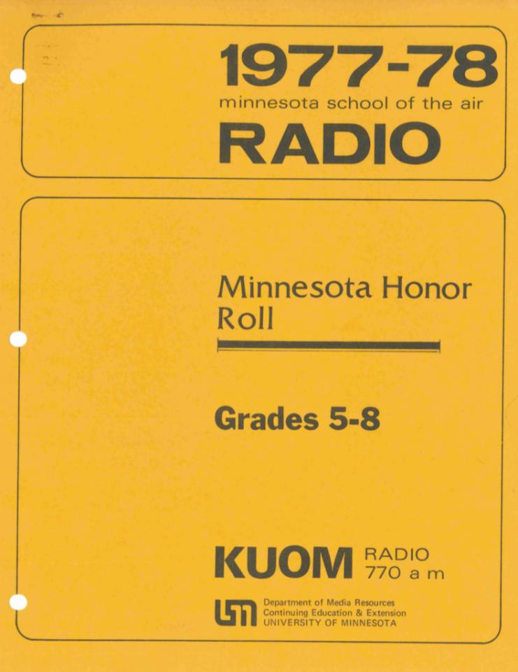 "KUOM's Minnesota School of the Air ""Minnesota Honor Roll"" program teacher handbook for grades 5-8."