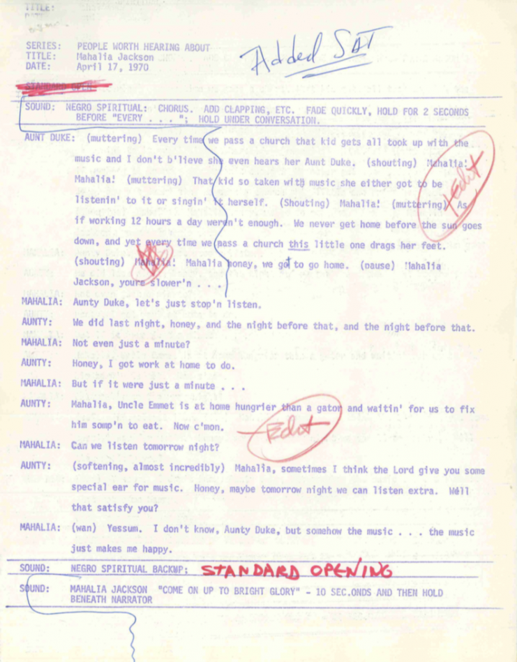 "Edited script for Mahalia Jackson episode for program ""People Worth Hearing About,"" 1970."