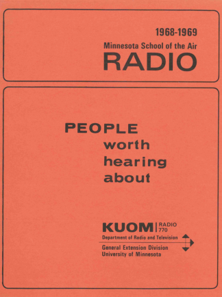 "Minnesota School of the Air teacher guide for the program ""People Worth Hearing About"" for the 1968-1969 season."