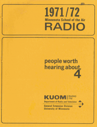 "Minnesota School of the Air teacher guide for the program ""People Worth Hearing About"" for the 1971-1972 season."