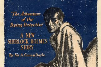 "Colliers magazine cover from November 22, 1913 featuring an illustration of Sherlock Holmes looking sickly for ""The Adventure of the Dying Detective."""