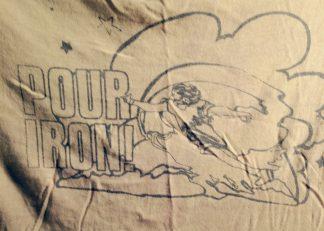 Iron Pour t-shirt from the Wayne Potratz Archive..