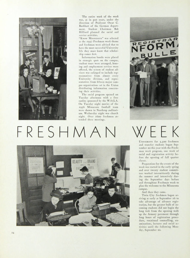 1938 Gopher, Freshman Week section explains that the University welcomed 3,500 freshmen and transfer students in the fall of 1937, http://purl.umn.edu/134844. Includes three photographs of students preparing for welcome week.