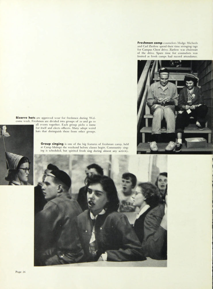 """1954 Gopher, Freshman Week section highlights several traditions including group signing and """"weird hats,"""" http://purl.umn.edu/134859. Yearbook page includes three photographs of students participating in activities."""