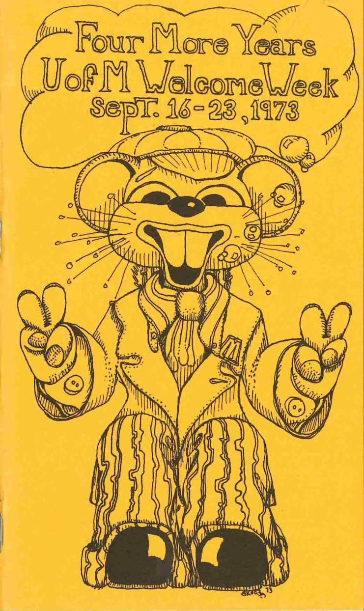 """1973 Welcome Week program cover. Cartoon image of Goldy Gopher showing peace/victory sign and text """"Four more years U of M welcome week Sept. 16-23 1973."""""""