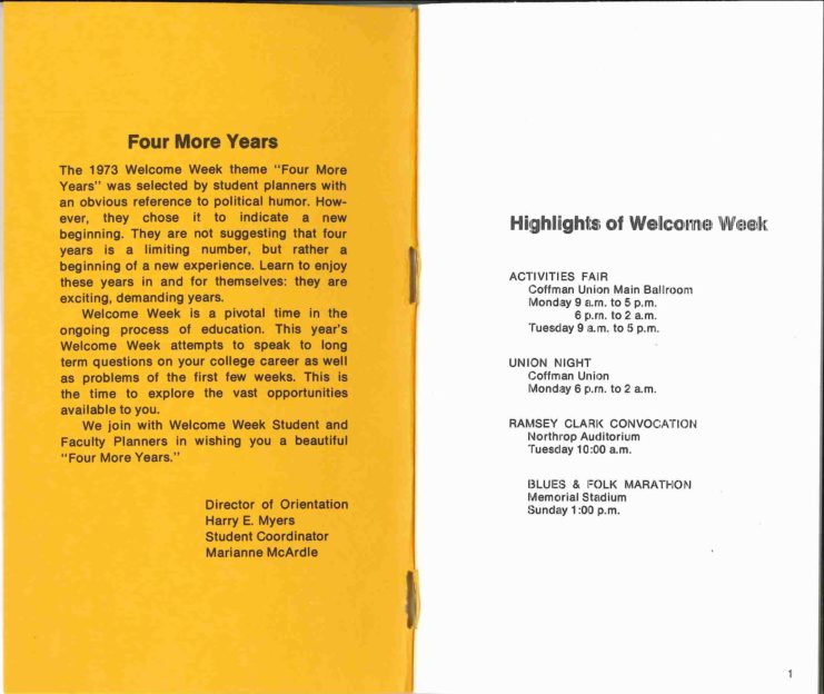 """1973 Welcome Week program opening pages outline featured activities of the week and explain the Week's theme, """"The 1973 Welcome Week theme 'Four More Years' was selected by student planners with an obvious reference to political humor. However, they chose it to indicate a new beginning. They are not suggesting that four years is a limiting number, but rather a beginning of a new experience."""""""