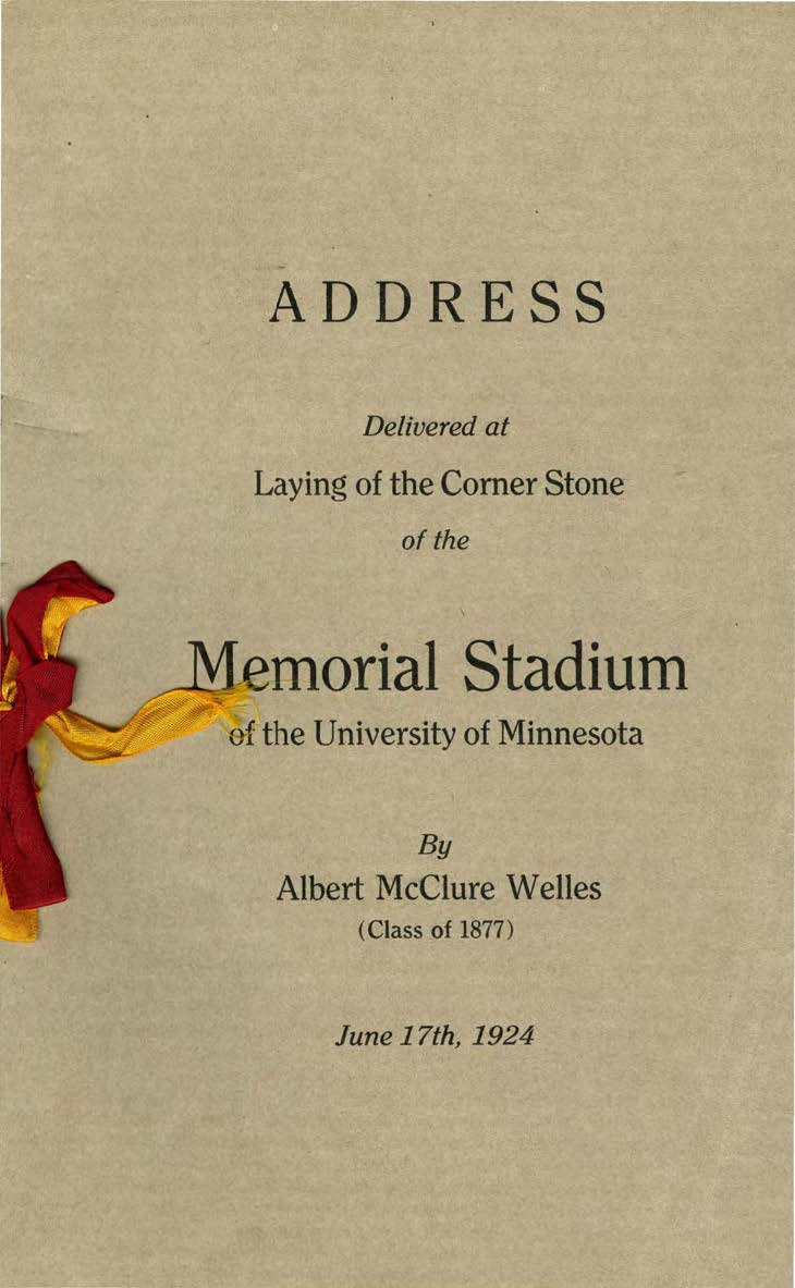 Full transcript of Albert McClure Welles's address at the laying of the cornerstone on June 17, 1924, available at http://brickhouse.lib.umn.edu/items/show/286.