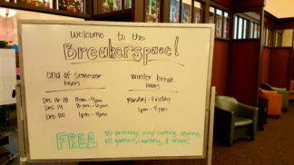 The Breakerspace is open December 16-18, 8am-9pm, December 19 8am-6pm, December 20, 1pm-4pm. Winter Break hours 1pm-4pm. FREE 3D printing, vinyl cutting, sewing, VR gaming, crafting, and more!