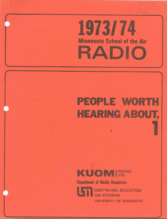 Cover of the People Worth Hearing About Teacher's Handbook, Part 1: 1973-1974, Box 112, University of Minnesota Radio and Television Broadcasting records, ua01039, University Archives.