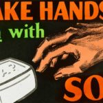 Public health awareness poster with a bar of soap and a hand.