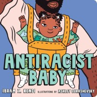 cover of Antiracist Baby