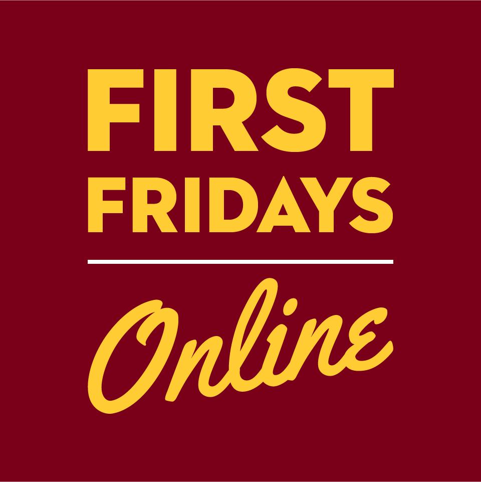 First Fridays Online