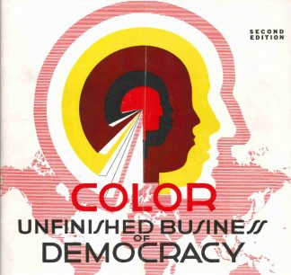 Color Democracy Unfinished Business