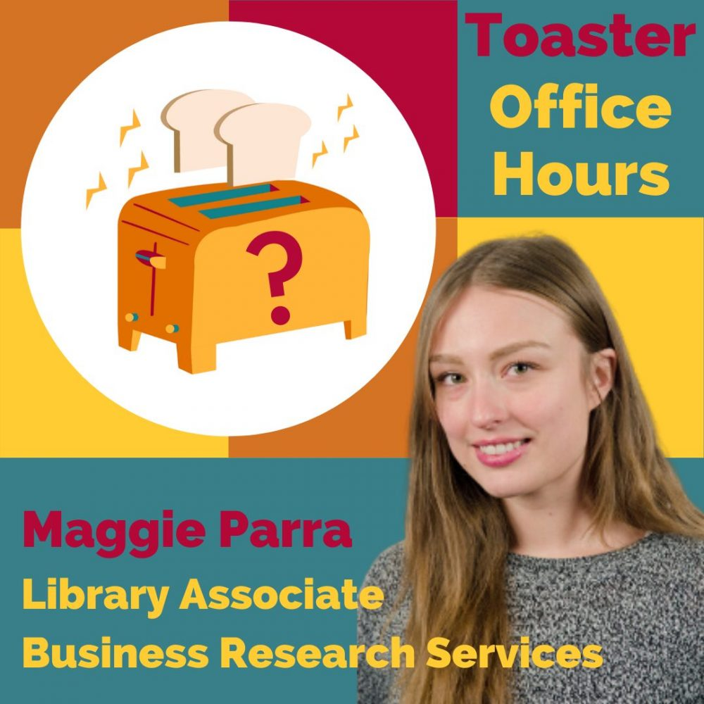 Toaster Office Hours: Maggie Parra, Library Associate