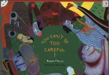 cover image of You Can't be too Careful by Roger Mello